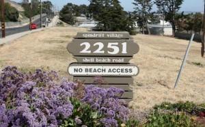 2251 Shell Beach Road Sign for Spindrift